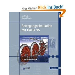eBook Cover für  Bewegungssimulation mit CATIA V5 Grundlagen und praktische Anwendungen der kinematischen Simulation Grundlagen und praktische Anwendung der kinematischen Simulation