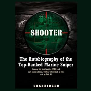 Shooter: The Autobiography of the Top-Ranked Marine Sniper | [Jack Coughlin, Casey Kuhlman, Donald A. Davis]