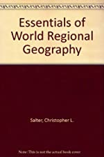 Essentials of World Regional Geography by Christopher L. Salter