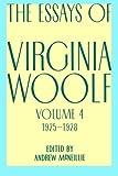 Essays of Virginia Woolf, Vol. 4, 1925-1928