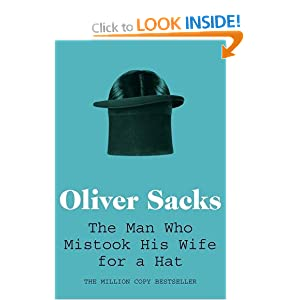 the man who mistook his wife The man who mistook his wife for a hat by oliver sacks.