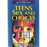 Teens Sex and Choices