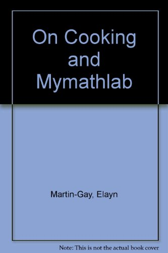 On Cooking and MyMathLab (6th Edition)