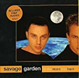 To The Moon & Back + Poster by Savage Garden