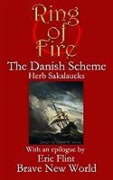 The Danish Scheme (Ring of Fire Press Fiction Book 1)