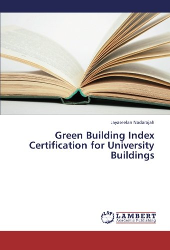 Green Building Index Certification for University Buildings