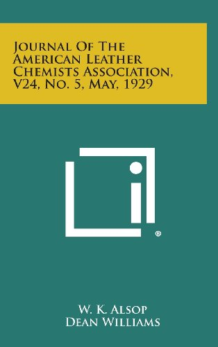 Journal of the American Leather Chemists Association, V24, No. 5, May, 1929
