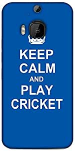 Snoogg Keep Calm And Play Cricket Designer Protective Back Case Cover For HTC M9 Plus