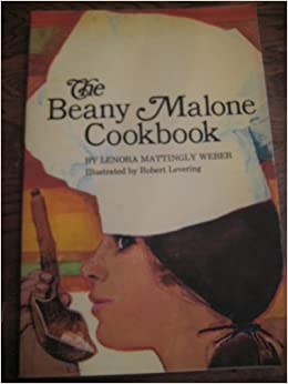 The Beany Malone Cookbook Lenora Mattingly Weber