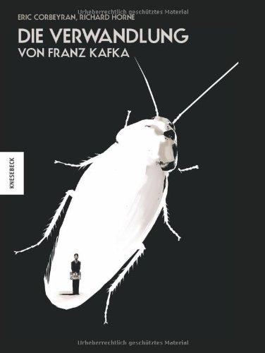 Eric Corbeyran - Richard Horne: Die Verwandlung – von Franz Kafka