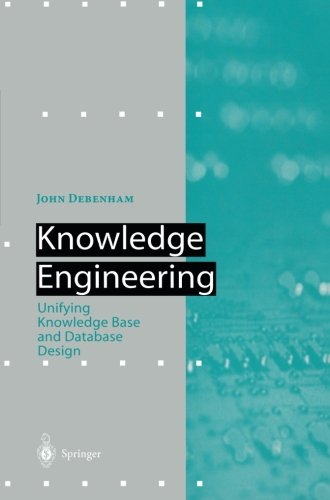 Knowledge Engineering: Unifying Knowledge Base and Database Design