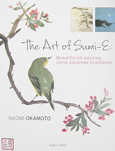 The Art of Sumi-e: Beautiful ink painting using Japanese brushwork PDF