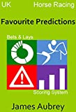 Favourite Predictions: Horse Racing UK (English Edition)