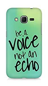 AMEZ be a voice not an echo Back Cover For Samsung Galaxy Core Prime