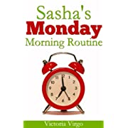 Sashas Monday Morning Routine