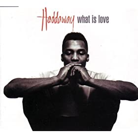 What Is Love Lyrics - Haddaway