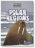 Polar Regions (Habitat Survival)