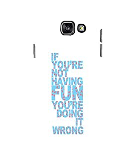 EPICCASE Are you doing it right Mobile Back Case Cover For Samsung Galaxy A3 (Designer Case)