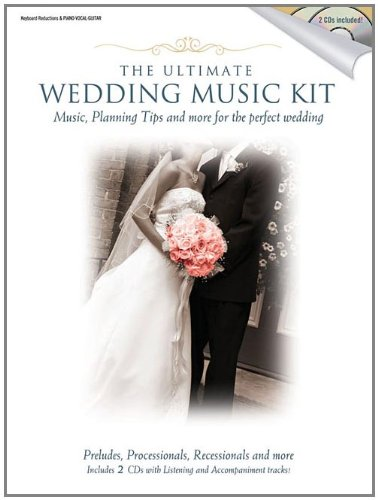 Ultimate Wedding Music Kit (Book & CD)