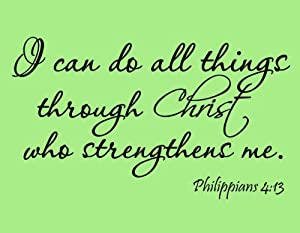 I Can Do All Things through Christ Scripture
