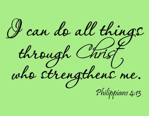 Nice I Can Do All Things Through Christ Philippians Bible Scripture Christian Vinyl