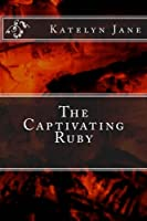 The Captivating Ruby (Volume 2)
