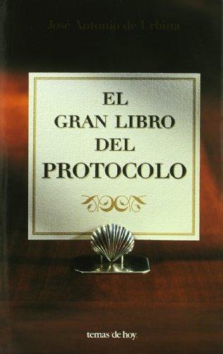 EL GRAN LIBRO DEL PROTOCOLO descarga pdf epub mobi fb2
