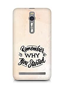 AMEZ remember why you started Back Cover For Asus Zenfone 2