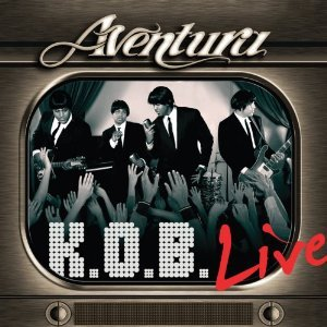 Aventura - K.O.B. (Kings Of Bachata) Vers - Zortam Music
