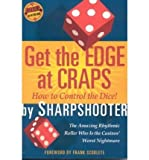 img - for Get the Edge at Craps (Scoblete Get-The-Edge Guide) (Paperback) - Common book / textbook / text book
