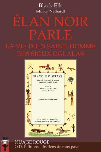 Livre Télécharger Elan Noir Parle La Vie D Un Saint Homme Des