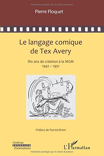 le-langage-comique-de-tex-avery-dix-annees-de-creation-a-la-mgm
