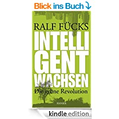 Intelligent wachsen: Die gr�ne Revolution