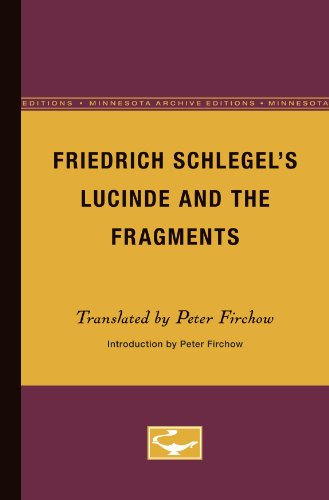 Friedrich Schlegel's Lucinde and the Fragments