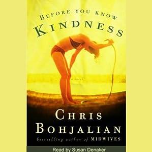 Before You Know Kindness | [Chris Bohjalian]