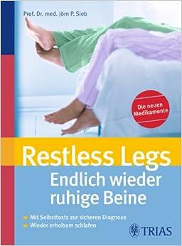 restless legs endlich wieder ruhige beine mit selbsttests zur sicheren diagnose wieder. Black Bedroom Furniture Sets. Home Design Ideas