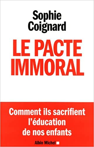 La pacte immoral - Sophie Coignard