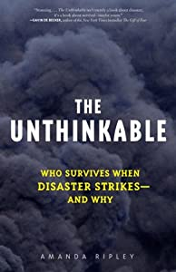 "Cover of ""The Unthinkable: Who Survives W..."