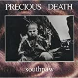 Southpaw by Precious Death (1995-01-31?