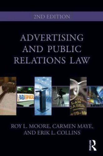 Advertising and Public Relations Law[ ADVERTISING AND PUBLIC RELATIONS LAW ] by Moore, Roy L. (Author) Sep-23-10[ Paperback ]