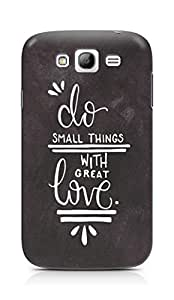 AMEZ do great things with love Back Cover For Samsung Galaxy Grand Neo