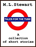 Tales for the Tube. (Quick Reads)