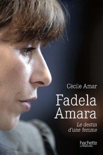 Fadela Amara : Le destin d'une femme (Essais et Documents)