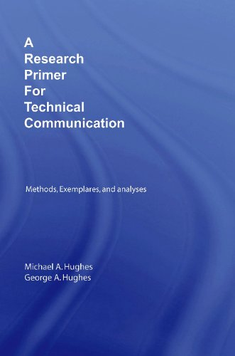 A Research Primer for Technical Communication: Methods,...
