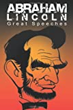 Abraham Lincoln: Great Speeches