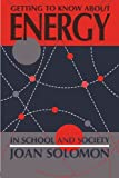 img - for Getting To Know About Energy In School And Society book / textbook / text book