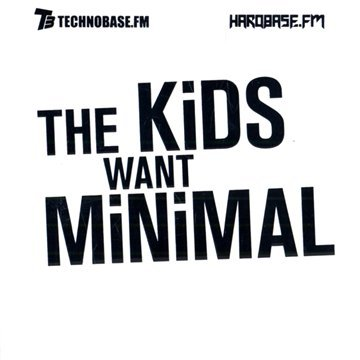 VA The Kids Want Minimal 2CD 2010