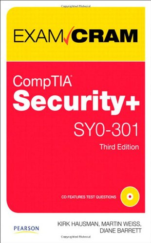 CompTIA Security+ SY0-301 Exam Cram (3rd Edition) PDF