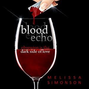 Blood Echo | [Melissa Simonson]