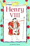 Henry VIII (Famous People, Famous Lives) (0749635304) by Castor, Harriet